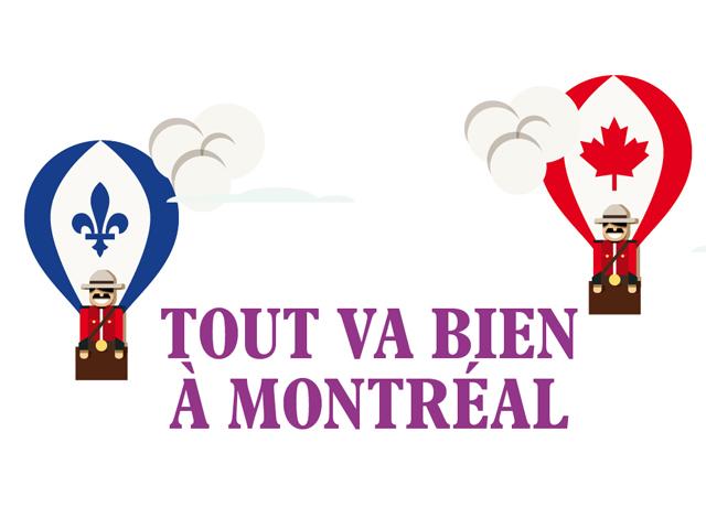 Tout va bien à Montréal