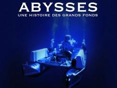 Abysses - Une histoire des grands fonds