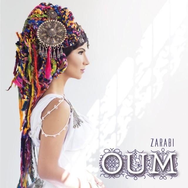 Oum – Nouvel album : Zarabi