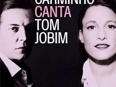 Carminho - Canta Tom Jobim