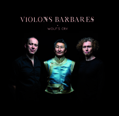 Violons barbares,Wolf's cry - Auto-production
